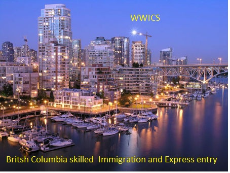 WWICS, Columbia PNP for Skilled Immigration AND Express entry