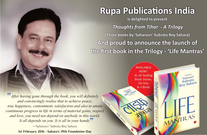 Subrata Roy's thoughts from Tihar unveiled as 'Life Mantras' in over 5,000 locations