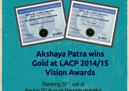 Akshaya Patra bags Gold at LACP 2014/15 Vision Awards