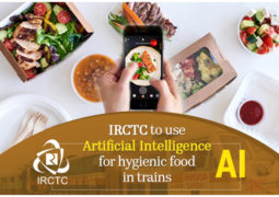 IRCTC to use Artificial Intelligence for hygienic food in trains