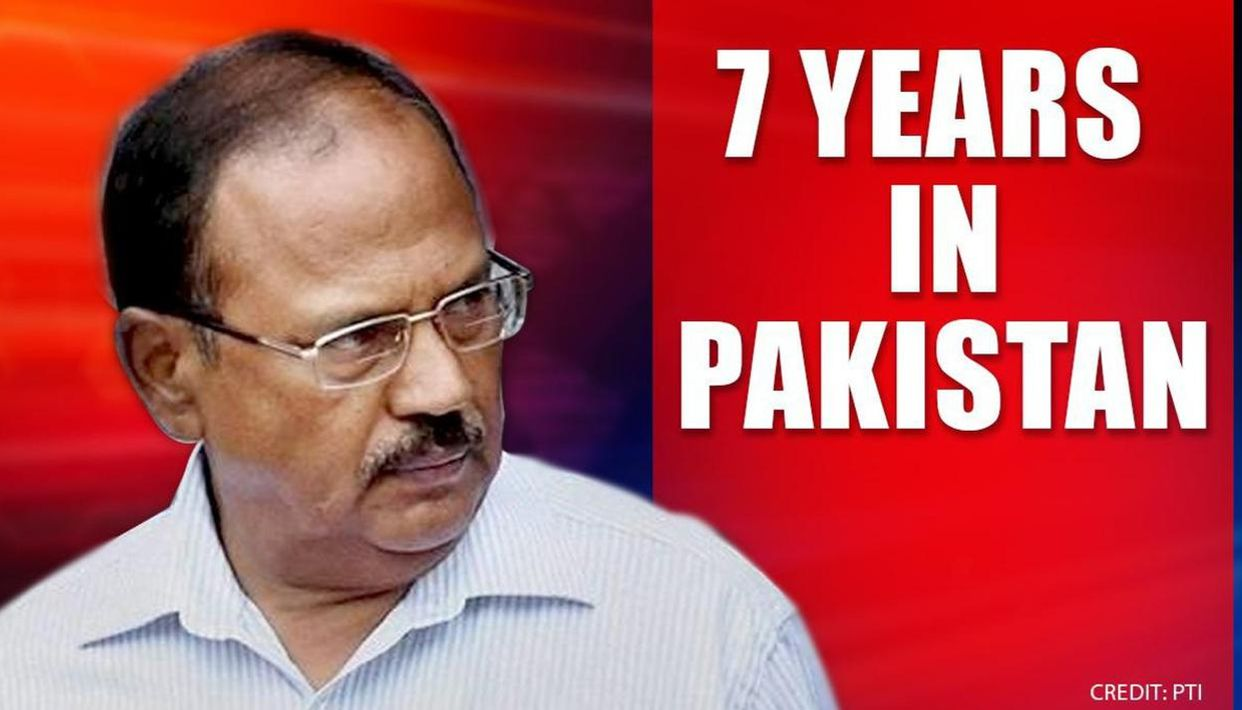 Ajit Doval for 7 years in Pakistan